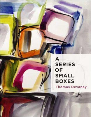 Thomas Devaney, A Series of Small Boxes, Fish Drum Press, 2007